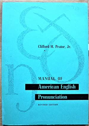 Manual of American English Pronunciation. Revised Edition