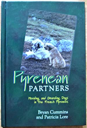 Pyrenean Partners. Herding and Guarding Dogs in: Cummins, Bryan And