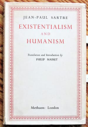 Existentialism and Humanism: Sartre, Jean-Paul. Translated
