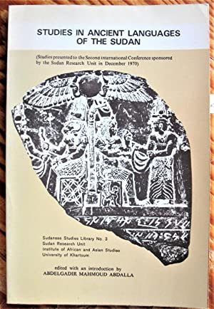 Studies in Ancient Languages of the Sudan. Papers Presented at the Second International Conferenc...