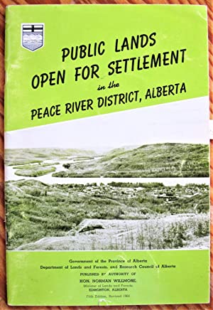 Public Lands Open for Settlement in the Peace River District of Alberta