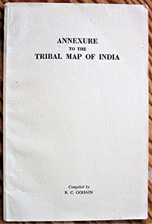Annexure to the Tribal Map of India
