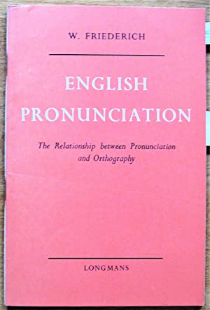 English Pronunciation: The Relationship Between Pronunciation and Orthography