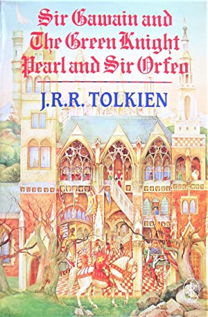 Sir Gawain and the Green Knight. Pearl: Tolkein, J.R.R.