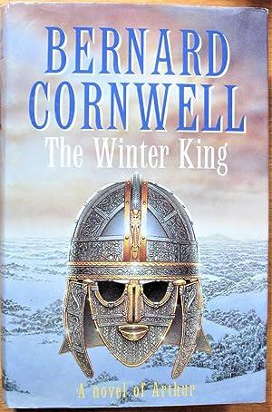 The Winter King: A Novel of Arthur: Cornwell, Bernard