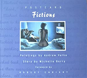 Postcard Fictions: Valko, Andrew; Paintings.