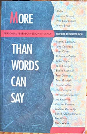 More Than Words Can Say. Personal Perspectives on Literacy