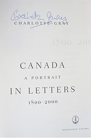 Canada. A Portrait in Letters 1800-2000.