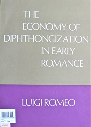 The Economy of Diphthongization in Early Romance