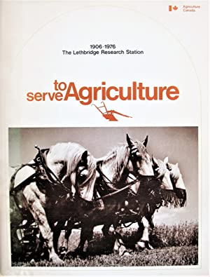 To Serve Agriculture