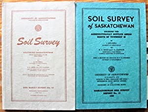 Soil Survey of Saskatchewan. Two Volumes. Vol. 1-From Township 1 to 48. Vol. 2-Areas North of Tow...
