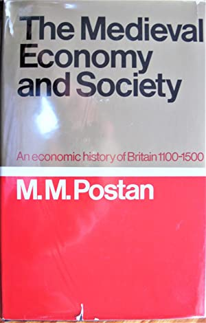 The Medieval Economy and Society. an Economic History of Britain 1100-1500