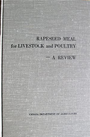 Rapeseed Meal for Livestock and Poultry- A Review