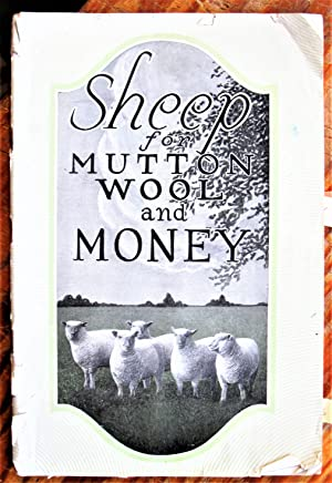 Sheep for Mutton, Wool and Money