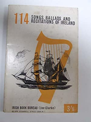 114 Songs, Ballads and Recitations of Ireland
