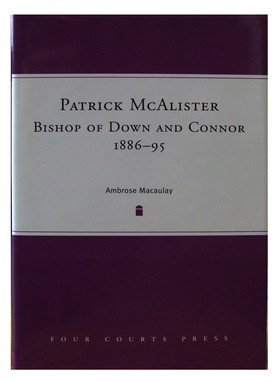 Patrick McAlister Bishop of Down and Connor: Ambrose Macaulay