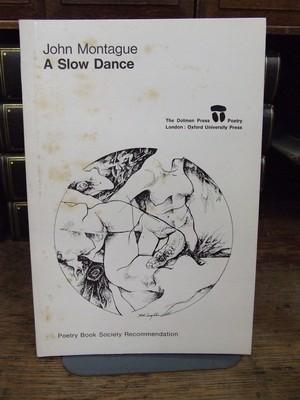 A Slow Dance: John Montague