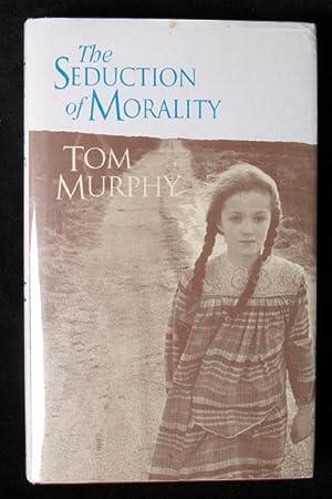 The Seduction of Morality: Murphy, Thomas