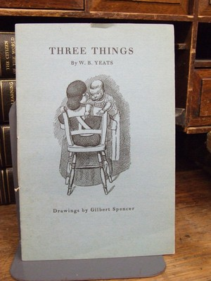 Three Things: W B Yeats