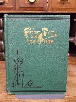 Father Tom and the Pope: Or A Night at the Vatican: John Fisher Murray