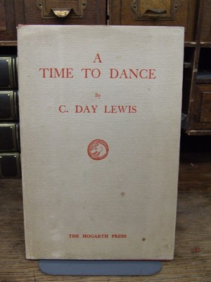 A Time To Dance : And Other Poems: C Day Lewis