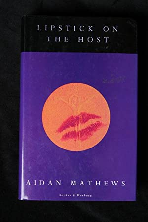 Lipstick on the Host: Mathews, Aidan Carl