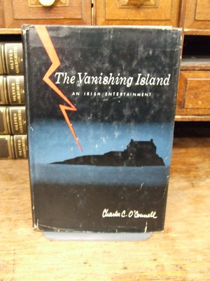 The Vanishing Island: An Irish Entertainment: Charles C O'Connell