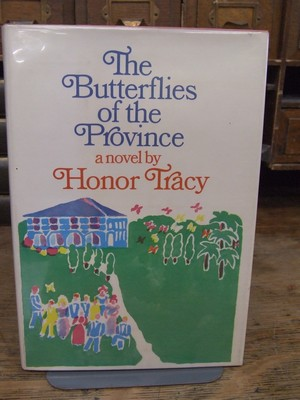 The Butterflies of the Province: Honor Tracy