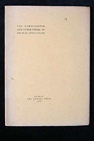 The Lamplighter and Other Poems: Seumas O'Sullivan
