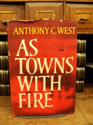 As Towns With Fire: Anthony C West
