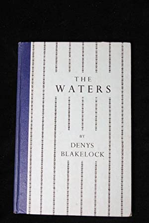 The Waters: Poems: Denys Blakelock