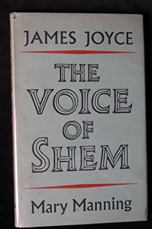 The Voice of Shem: Passages from Finnegan's: James Joyce
