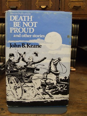 Death be Not Proud: And Other Stories: John B Keane
