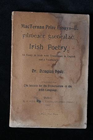 Irish Poetry: An Essay in Irish with Translation in English and a Vocabulary: Dr Douglas Hyde