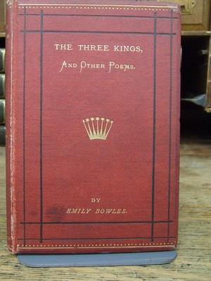 The Three Kings: And Other Poems: Emily Bowles