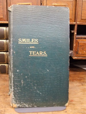 Smiles and Tears: A Circle of Verses: Frances S Harton