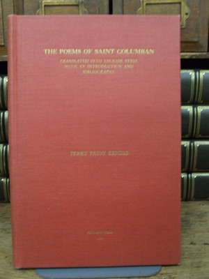 The Poems of Saint Columban: Perry Fridy Kendig