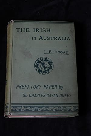 The Irish in Australia: J. F. Hogan