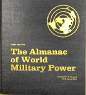 The Almanac of World Military Power: T N Dupuy