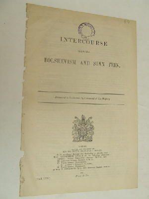 Intercourse between Bolshevism and Sinn Fein. Cmd. 1326: British Parliamentary Papers