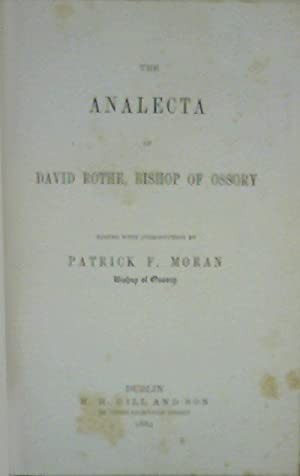 The Analecta of David Rothe, Bishop of Ossory: Patrick F. Moran (ed.)