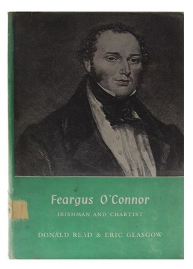 Feargus O'Connor, Irishman and Chartist: Donald Read