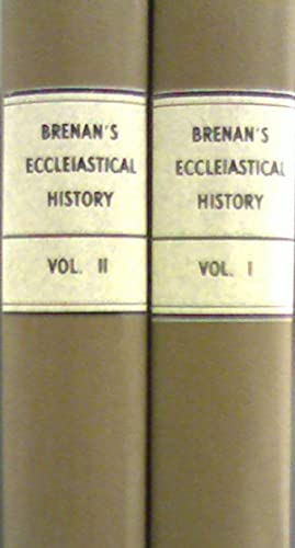 An Ecclesiastical History of Ireland: From the Introduction of Christianity into that Country, to ...