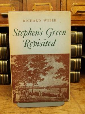 Stephen's Green revisited: Poems: WEBER, Richard
