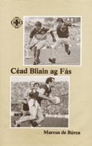 Céad Bliain ag Fás Cumann Lúthchleas Gael: Marcas de Búrca