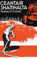Ceantair Shamhalta: Pádraig Ó Croiligh