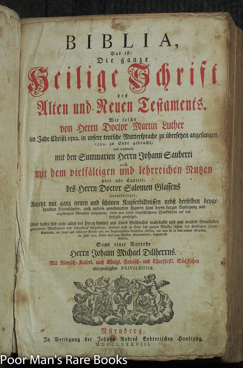 Biblia Das Ist Die Gantze Heilige Schrift Desz Alten Und Neuen