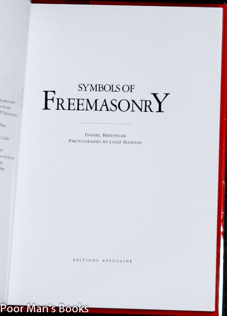 Symbols Of Freemasonry By Beresniak Daniel Editions Assouline Ny