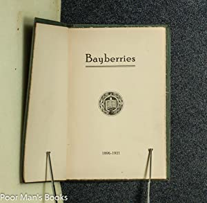 BAYBERRIES 1896-1921: Marywood College