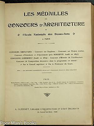 LES MEDAILLES DU CONCOURS D'ARCHITECTURE DE L'ECOLE NATIONALE DES BEAUX-ARTS. CONCOURS ...
